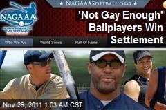 'Not Gay Enough' Ballplayers Win Settlement