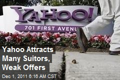 Yahoo Attracts Many Suitors, Weak Offers