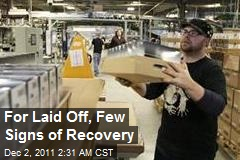 For Laid Off, Few Signs of Recovery