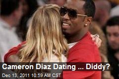 Cameron Diaz Dating ... Diddy?