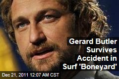 Gerard Butler Survives 'Of Mavericks and Men' Surf Accident