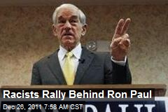 Racists Rally Behind Ron Paul