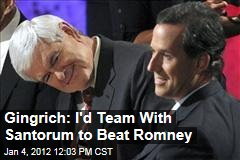 Gingrich and Santorum Joining Forces?
