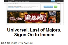 Universal, Last of Majors, Signs On to Imeem