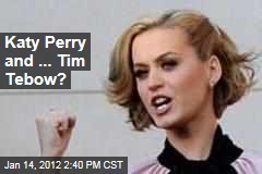 Parents Try to Hook Up Katy Perry With Christian Quarterback Tim Tebow