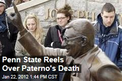 Joe Paterno Dead: Penn State Reels Over Death of Former Football Coach