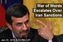 War of Words Escalates Over Iran Sanctions