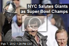 NYC Salutes Giants as Super Bowl Champs
