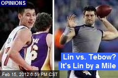 Lin vs. Tebow? It's Lin by a Mile