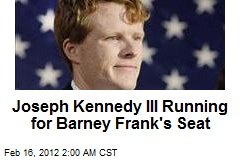 Joseph Kennedy III Running for Barney Frank Seat