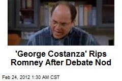 'George Costanza' Rips Romney After Debate Nod