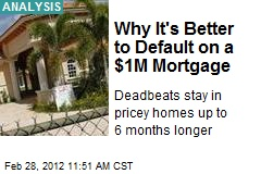 Why It's Better to Default on a $1M Mortgage