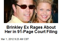 Brinkley Ex Rages About Her in 91-Page Court Filing