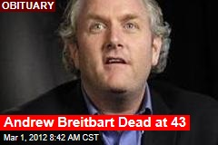 Andrew Breitbart Dead at 43