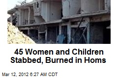 45 Women and Children Stabbed, Burned in Homs