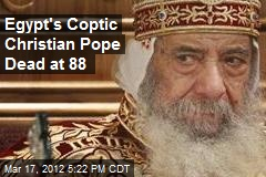 Egypt's Coptic Christian Pope Dead at 89