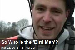 Who is the 'Bird Man' of YouTube?