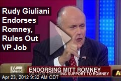 Rudy Giuliani Endorses Romney, Rules Out VP Job
