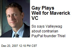 Gay Plays Well for Maverick VC
