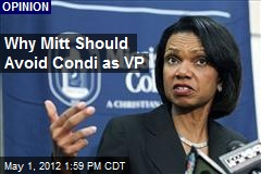Why Mitt Should Avoid Condi as VP
