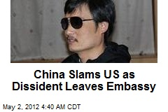 China Slams US as Dissident Leaves Embassy