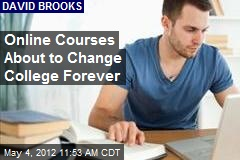 Online Courses About to Change College Forever