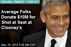 Clooney Obama Event to Raise Record-Buster $15M
