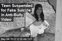 Teen Suspended for Fictional Suicide in Anti-Bully Vid