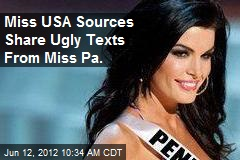 Miss USA Sources Share Ugly Texts From Miss Pa.