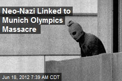 Neo-Nazi Linked to Munich Olympics Massacre
