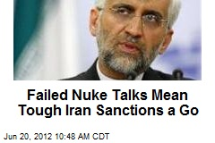 Failed Nuke Talks Mean Tough Iran Sanctions a Go