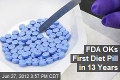 FDA OKs First Diet Pill in 13 Years