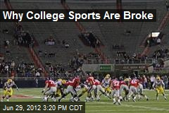 Why College Sports Are Broke