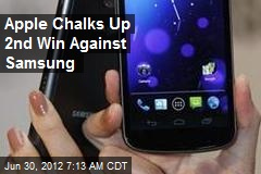 Apple Chalks Up 2nd Win Against Samsung