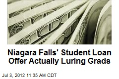 Niagara Falls' Student Loan Offer Actually Luring Grads