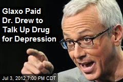 Glaxo Paid Dr. Drew to Talk Up Drug for Depression