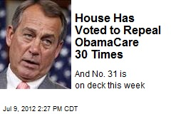 House Has Voted to Repeal ObamaCare 30 Times