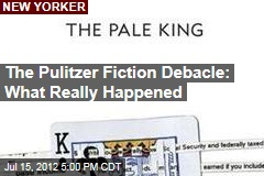 The Pulitzer Fiction Debacle: What Really Happened