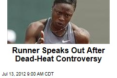 Runner Speaks Out After Dead-Heat Controversy