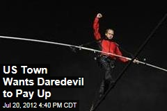 US Town Wants Daredevil to Pay Up