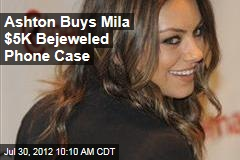 Ashton Buys Mila $5K Bejeweled Phone Case