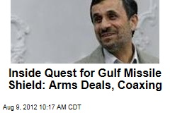 Inside Quest for Gulf Missile Shield: Arms Deals, Coaxing