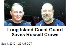 Long Island Coast Guard Saves Russell Crowe
