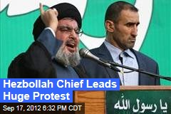 Hezbollah Chief Leads Huge Protest