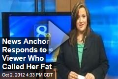 News Anchor Responds to Viewer Who Called Her Fat