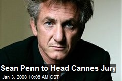 Sean Penn to Head Cannes Jury