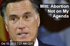 'New' Mitt Plans No Tougher Abortion Laws If He Wins