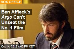 Ben Affleck's Argo Can't Unseat the No. 1 Film