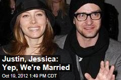 Justin, Jessica: Yep, We're Married