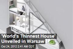'World's Thinnest House' Unveiled in Warsaw